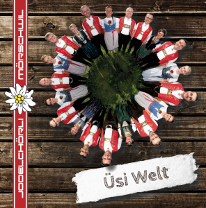 Jodelchörli Mörschwil - Üsi Welt